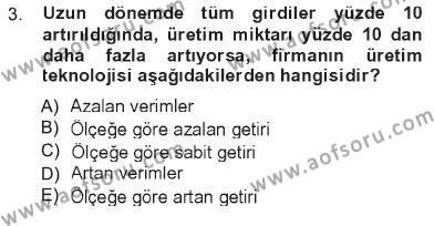 Spor Yönetimi Bölümü 1. Yarıyıl İktisada Giriş Dersi 2013 Yılı Güz Dönemi Tek Ders Sınavı 3. Soru