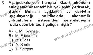 Spor Yönetimi Bölümü 1. Yarıyıl İktisada Giriş Dersi 2013 Yılı Güz Dönemi Tek Ders Sınavı 5. Soru