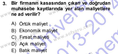 İktisada Giriş Dersi 2013 - 2014 Yılı Dönem Sonu Sınavı 3. Soru
