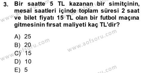 İktisada Giriş Dersi 2014 - 2015 Yılı Ara Sınavı 3. Soru