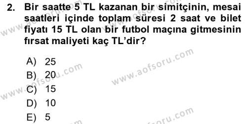 Spor Yönetimi Bölümü 1. Yarıyıl İktisada Giriş Dersi 2016 Yılı Güz Dönemi Ara Sınavı 2. Soru