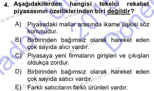 Ev İdaresi Bölümü 1. Yarıyıl İktisada Giriş Dersi 2016 Yılı Güz Dönemi Dönem Sonu Sınavı 4. Soru