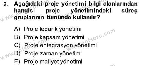 Lojistik Bölümü 2. Yarıyıl Proje Yönetimi Dersi 2014 Yılı Bahar Dönemi Dönem Sonu Sınavı 2. Soru