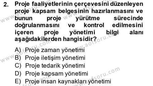 Proje Yönetimi Dersi 2014 - 2015 Yılı Dönem Sonu Sınavı 2. Soru