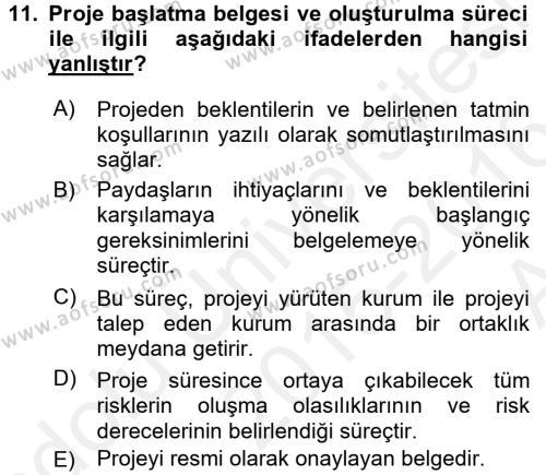 Proje Yönetimi Dersi Ara Sınavı Deneme Sınav Soruları 11. Soru