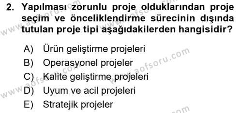 Proje Yönetimi Dersi 2018 - 2019 Yılı (Vize) Ara Sınav Soruları 2. Soru