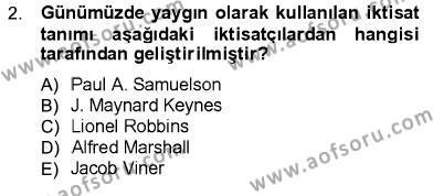 İktisat Bölümü 1. Yarıyıl İktisada Giriş I Dersi 2013 Yılı Güz Dönemi Ara Sınavı 2. Soru
