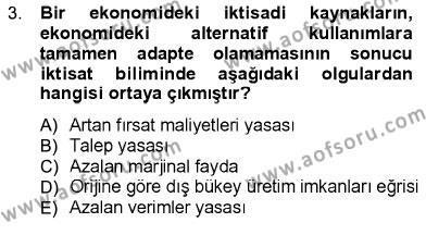 İktisat Bölümü 1. Yarıyıl İktisada Giriş I Dersi 2013 Yılı Güz Dönemi Ara Sınavı 3. Soru