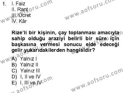 İktisada Giriş 1 Dersi 2012 - 2013 Yılı Dönem Sonu Sınavı 1. Soru