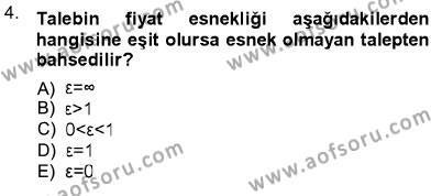 İktisat Bölümü 1. Yarıyıl İktisada Giriş I Dersi 2013 Yılı Güz Dönemi Dönem Sonu Sınavı 4. Soru