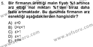 İktisat Bölümü 1. Yarıyıl İktisada Giriş I Dersi 2013 Yılı Güz Dönemi Dönem Sonu Sınavı 5. Soru