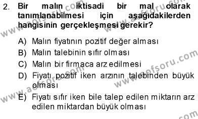 İktisada Giriş 1 Dersi 2013 - 2014 Yılı Ara Sınavı 2. Soru