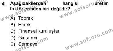 İktisada Giriş 1 Dersi 2013 - 2014 Yılı Ara Sınavı 4. Soru