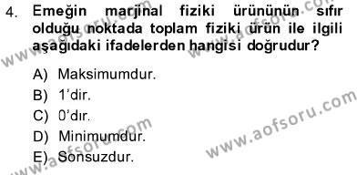İşletme Yönetimi Bölümü 1. Yarıyıl İktisada Giriş I Dersi 2014 Yılı Güz Dönemi Dönem Sonu Sınavı 4. Soru