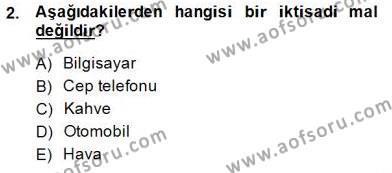 İktisada Giriş 1 Dersi 2014 - 2015 Yılı Ara Sınavı 2. Soru