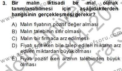 Maliye Bölümü 1. Yarıyıl İktisada Giriş I Dersi 2015 Yılı Güz Dönemi Ara Sınavı 3. Soru