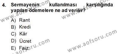 Maliye Bölümü 1. Yarıyıl İktisada Giriş I Dersi 2015 Yılı Güz Dönemi Ara Sınavı 4. Soru