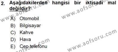Maliye Bölümü 1. Yarıyıl İktisada Giriş I Dersi 2016 Yılı Güz Dönemi Ara Sınavı 2. Soru
