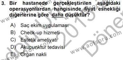 Turizm ve Seyahat Hizmetleri Bölümü 1. Yarıyıl İktisada Giriş I Dersi 2016 Yılı Güz Dönemi Dönem Sonu Sınavı 3. Soru