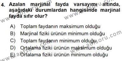 Turizm ve Seyahat Hizmetleri Bölümü 1. Yarıyıl İktisada Giriş I Dersi 2016 Yılı Güz Dönemi Dönem Sonu Sınavı 4. Soru