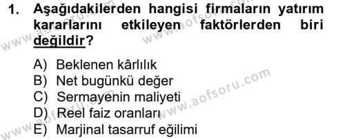 İşletme Yönetimi Bölümü 2. Yarıyıl İktisada Giriş II Dersi 2013 Yılı Bahar Dönemi Ara Sınavı 1. Soru