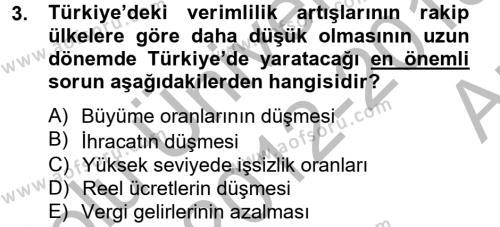 İşletme Yönetimi Bölümü 2. Yarıyıl İktisada Giriş II Dersi 2013 Yılı Bahar Dönemi Ara Sınavı 3. Soru