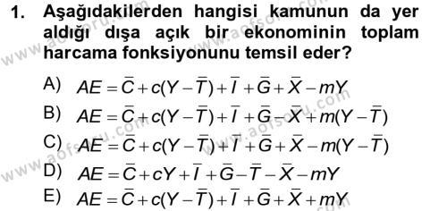 Kamu Yönetimi Bölümü 2. Yarıyıl İktisada Giriş II Dersi 2013 Yılı Bahar Dönemi Dönem Sonu Sınavı 1. Soru