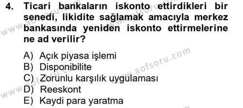 Kamu Yönetimi Bölümü 2. Yarıyıl İktisada Giriş II Dersi 2013 Yılı Bahar Dönemi Dönem Sonu Sınavı 4. Soru