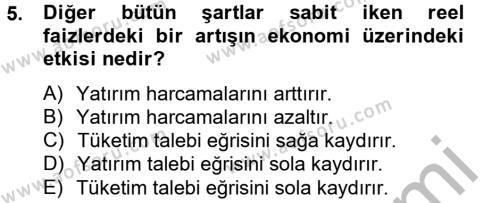 Kamu Yönetimi Bölümü 2. Yarıyıl İktisada Giriş II Dersi 2013 Yılı Bahar Dönemi Dönem Sonu Sınavı 5. Soru