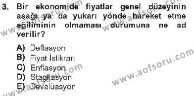 İşletme Yönetimi Bölümü 2. Yarıyıl İktisada Giriş II Dersi 2013 Yılı Bahar Dönemi Tek Ders Sınavı 3. Soru