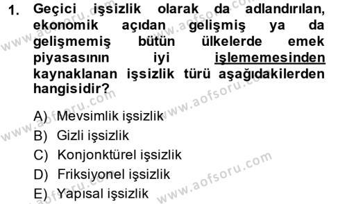 İşletme Yönetimi Bölümü 2. Yarıyıl İktisada Giriş II Dersi 2014 Yılı Bahar Dönemi Dönem Sonu Sınavı 1. Soru