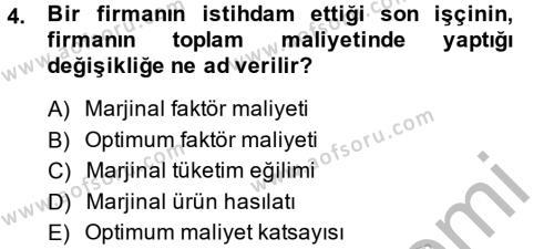 İktisada Giriş 2 Dersi 2013 - 2014 Yılı Dönem Sonu Sınavı 4. Soru