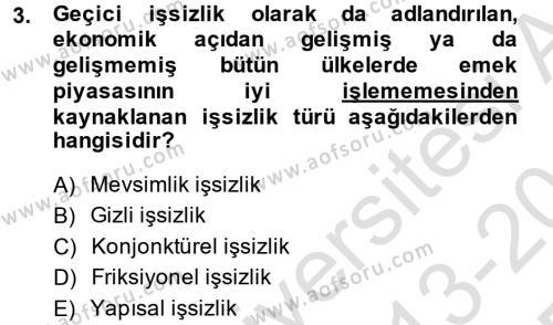Kamu Yönetimi Bölümü 2. Yarıyıl İktisada Giriş II Dersi 2014 Yılı Bahar Dönemi Tek Ders Sınavı 3. Soru