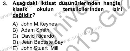 İktisat Bölümü 3. Yarıyıl İktisadi Düşünceler Tarihi Dersi 2013 Yılı Güz Dönemi Ara Sınavı 3. Soru