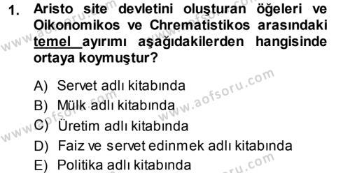 İktisat Bölümü 3. Yarıyıl İktisadi Düşünceler Tarihi Dersi 2014 Yılı Güz Dönemi Ara Sınavı 1. Soru