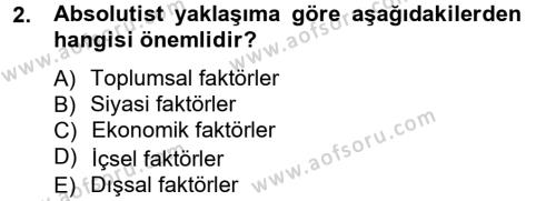 İktisadi Düşünceler Tarihi Dersi 2013 - 2014 Yılı (Vize) Ara Sınav Soruları 2. Soru