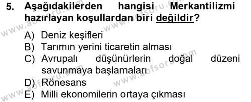 İktisat Bölümü 3. Yarıyıl İktisadi Düşünceler Tarihi Dersi 2014 Yılı Güz Dönemi Ara Sınavı 5. Soru