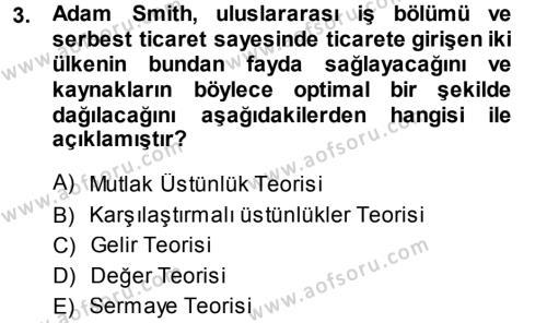 İktisadi Düşünceler Tarihi Dersi 2013 - 2014 Yılı Dönem Sonu Sınavı 3. Soru