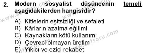 İktisadi Düşünceler Tarihi Dersi 2014 - 2015 Yılı (Vize) Ara Sınav Soruları 2. Soru