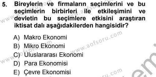 İşletme Bölümü 3. Yarıyıl Mikro İktisat Dersi 2013 Yılı Güz Dönemi Ara Sınavı 5. Soru