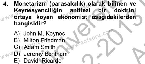 İşletme Bölümü 4. Yarıyıl Makro İktisat Dersi 2013 Yılı Bahar Dönemi Ara Sınavı 4. Soru