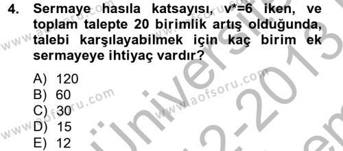 Makro İktisat Dersi 2012 - 2013 Yılı (Final) Dönem Sonu Sınav Soruları 4. Soru