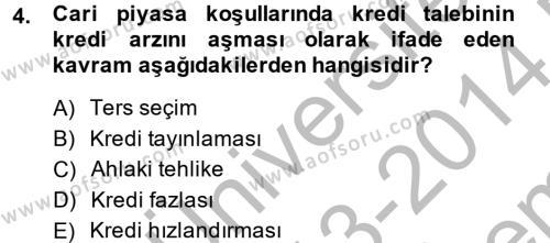 İktisat Bölümü 4. Yarıyıl Makro İktisat Dersi 2014 Yılı Bahar Dönemi Dönem Sonu Sınavı 4. Soru