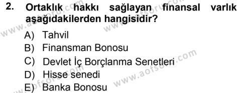 Para ve Banka Dersi 2012 - 2013 Yılı Ara Sınavı 2. Soru
