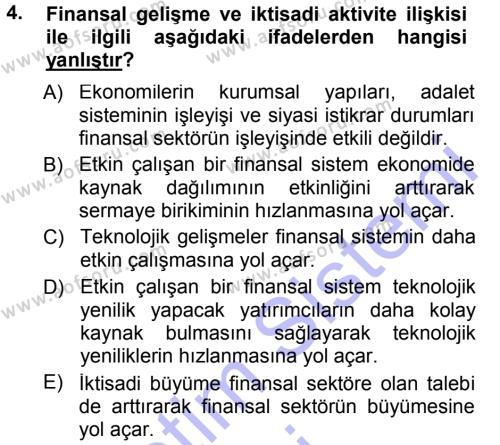 Maliye Bölümü 5. Yarıyıl Para ve Banka Dersi 2013 Yılı Güz Dönemi Dönem Sonu Sınavı 4. Soru