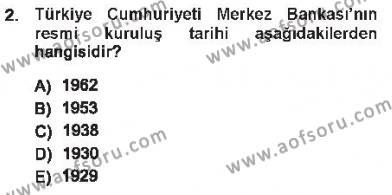 Maliye Bölümü 5. Yarıyıl Para ve Banka Dersi 2013 Yılı Güz Dönemi Tek Ders Sınavı 2. Soru
