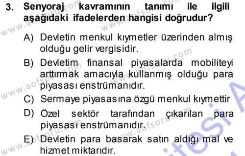 Para ve Banka Dersi 2013 - 2014 Yılı Ara Sınavı 3. Soru