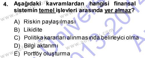 Para ve Banka Dersi 2013 - 2014 Yılı Ara Sınavı 4. Soru