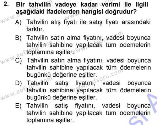 Para ve Banka Dersi 2013 - 2014 Yılı Dönem Sonu Sınavı 2. Soru