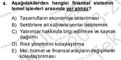 Para ve Banka Dersi 2013 - 2014 Yılı Tek Ders Sınav Soruları 4. Soru
